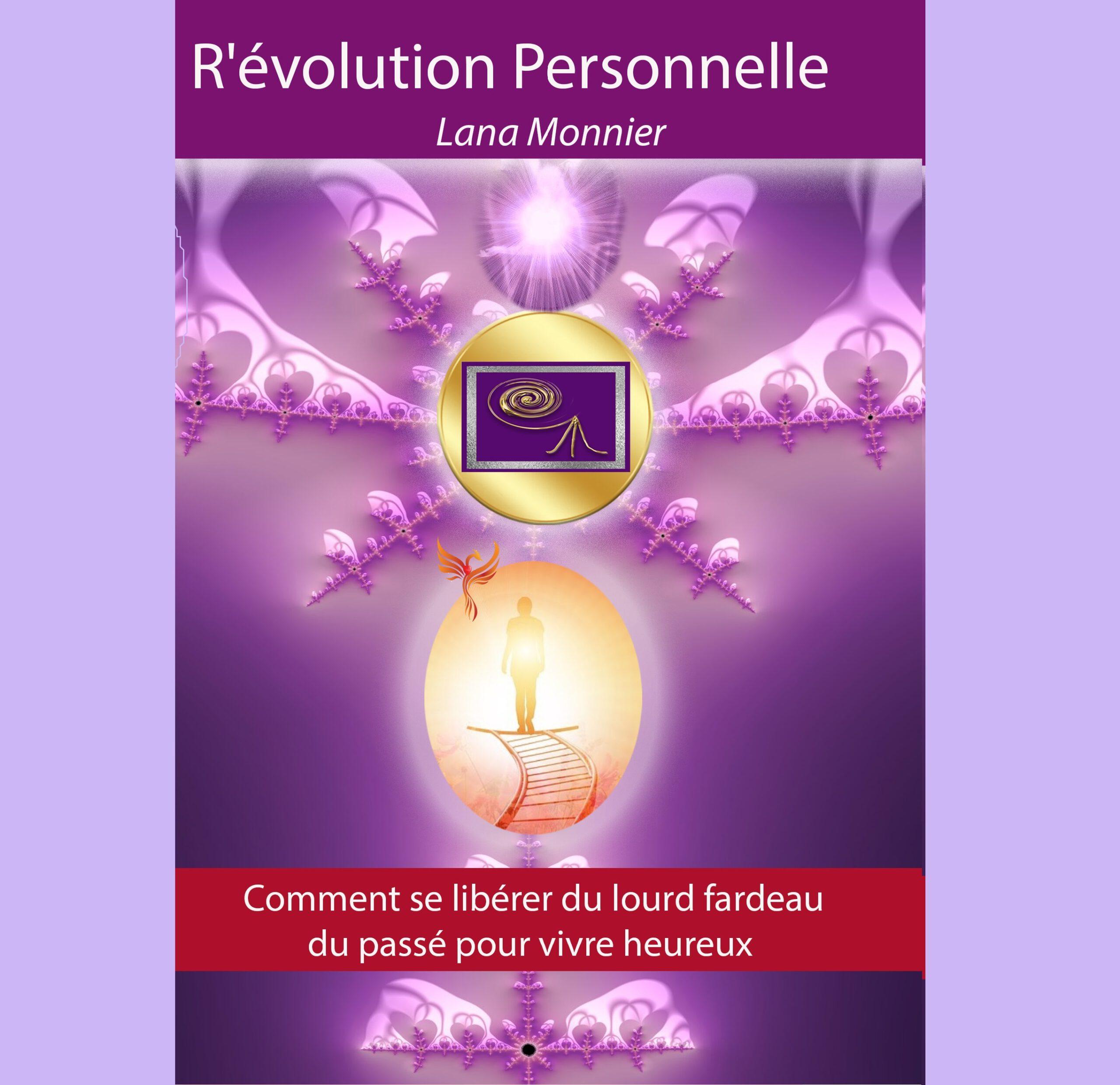 Livre  « R'évolution  Personnelle »  - Pour plus d'infos, cliquez ici